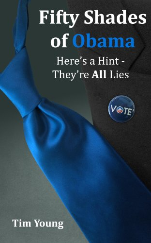 50 Shades of Obama - Hint They're All Lies