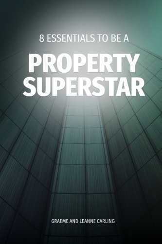8-essentials-to-be-a-property-superstar