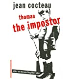 Thomas the Impostor (Peter Owen Modern Classics) (Peter Owen Modern Classics S.) (0720612527) by Cocteau, Jean