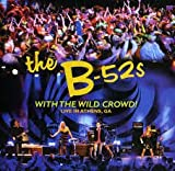 B-52's With the Wild Crowd
