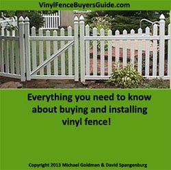Vinyl Fence Buyers Guide