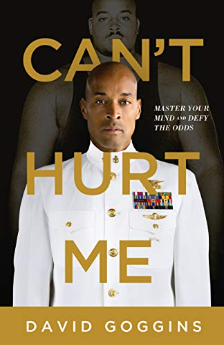 Cant Hurt Me Master Your Mind and Defy the Odds [David Goggins] (Tapa Dura)
