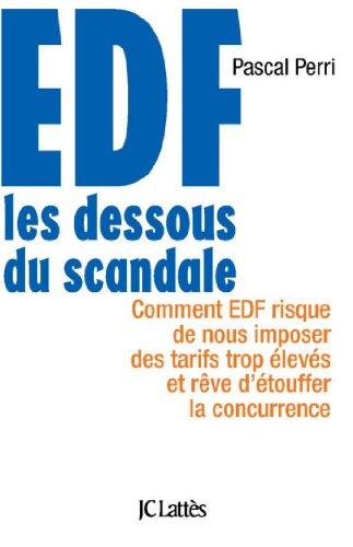 EDF : Les dessous du scandale (Essais et documents)