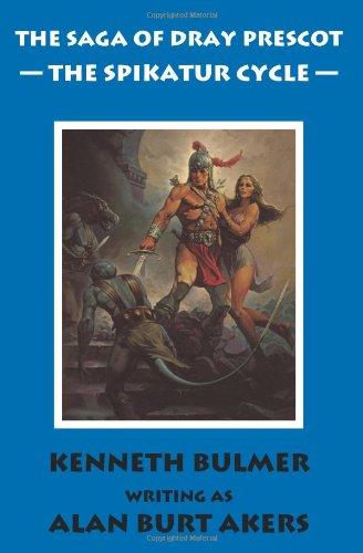 Spikatur Cycle (The Saga of Dray Prescot Omnibus, #7) (Spikatur Cycle, #1-4) (Dray Prescot, #23-26)