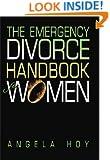 The Emergency Divorce Handbook for Women