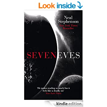 Seveneves eBook: Neal Stephenson: Amazon.co.uk: Kindle Store