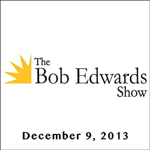 The Bob Edwards Show, Juanita Rilling and Alan Dershowitz, December 9, 2013 Radio/TV Program