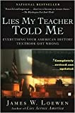 Lies My Teacher Told Me Publisher: Touchstone