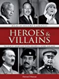 img - for Atlas of History's Greatest Heroes & Villains : The 50 Most Significant People Explored in Words and Maps book / textbook / text book