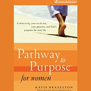 Pathway to Purpose for Women Audiobook