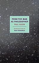 Primitive Man As Philosopher (nyrb Classics)
