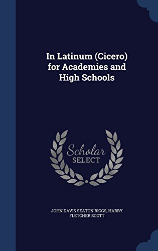 In Latinum (Cicero) for Academies and High Schools