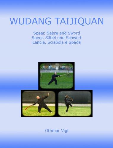 wudang-taijiquan-spear-sabre-and-sword-speer-sabel-und-schwert-lancia-sciabola-e-spada-tai-chi-chuan