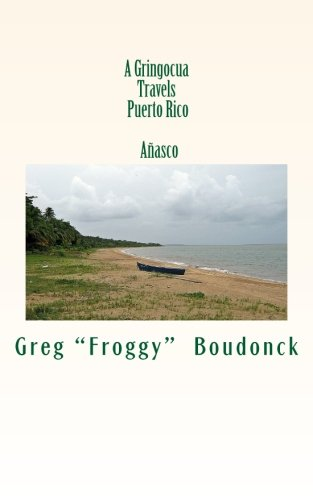 A Gringocua Travels Puerto Rico  Anasco