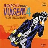 Nicola Conte Presents: Viagem 4
