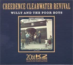Creedence Clearwater Revival - Willy And The Poor Boys ...