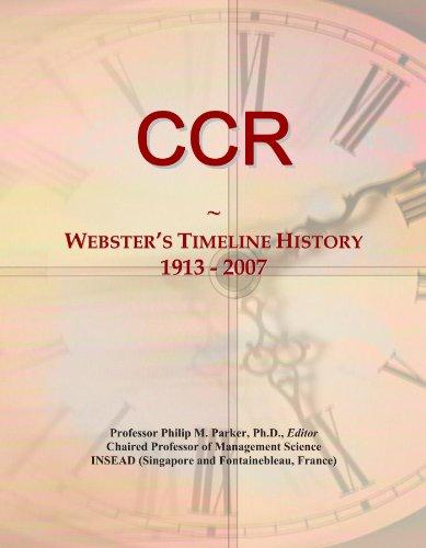 ccr-websters-timeline-history-1913-2007