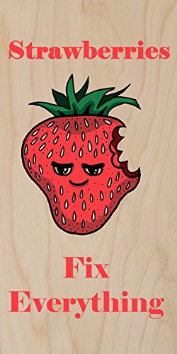 """""""Strawberries Fix Everything"""" Food Humor Cartoon - Plywood Wood Print Poster Wall Art front-835806"""