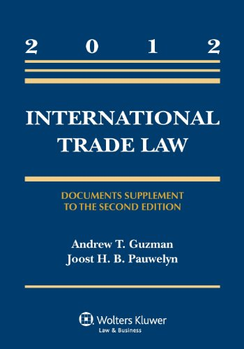 International Trade Law: Document Supplement to the Second Edition