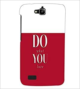 PrintDhaba Quote D-4757 Back Case Cover for HUAWEI HONOR HOLLY (Multi-Coloured)