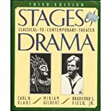 Stages of Drama: Classical to Contemporary Theater (031210135X) by Klaus, Carl H.