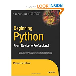 Beginning Python: From Novice to Professional (Beginning: From Novice to Professional)