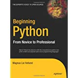 Beginning Python: From Novice to Professionalby Magnus Lie Hetland