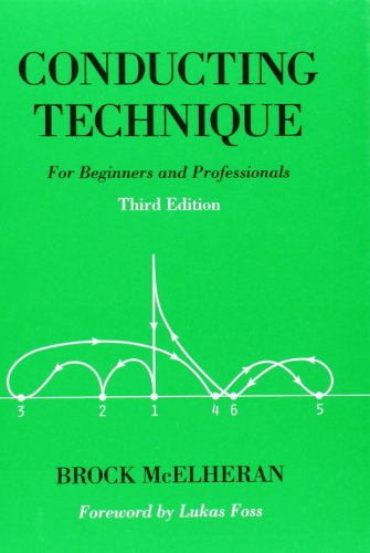 Conducting Technique: For Beginners and Professionals Book