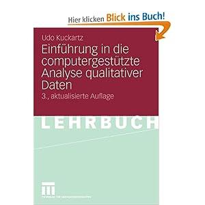 Einfuhrung in die computergestutzte Analyse qualitativer Daten Udo Kuckartz