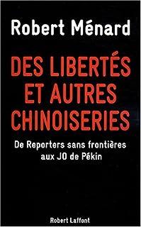 Des libertés et autres chinoiseries : de Reporters sans frontières aux JO de Pékin