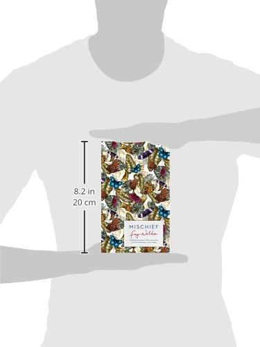 Mischief: Fay Weldon Selects Her Best Short Stories