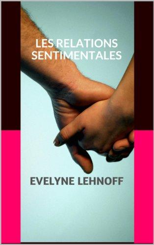 Couverture du livre Les relations sentimentales décryptées par la numérologie