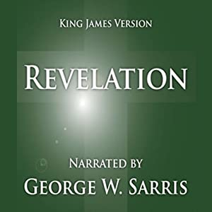 The Holy Bible - KJV: Revelation | [George W. Sarris (publisher)]