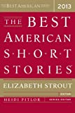 The Best American Short Stories 2013 (Best American Series)