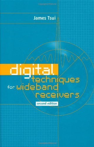 Digital Techniques For Wideband Receivers (Artech House Radar Library)
