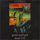 Green Eyed God by Steel Mill (1994-09-26)
