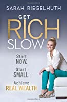 Get Rich Slow Front Cover