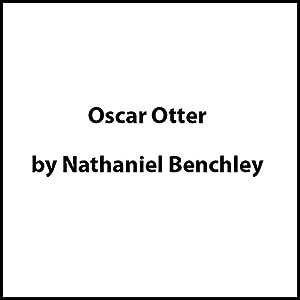 Oscar Otter Audiobook