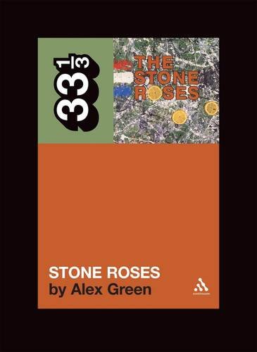 The Stone Roses (33 1/3)