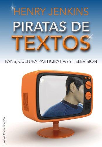 piratas-de-textos-fans-cultura-participativa-y-television