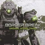 BORDER BREAK ORIGINAL SOUND TRACK