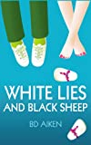 img - for White Lies and Black Sheep book / textbook / text book