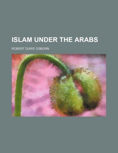 Islam under the Arabs