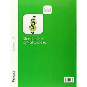 CIENCIAS NATURALEZA 1 PRIMARIA SABER HACER