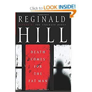 Death Comes for the Fat Man Reginald Hill