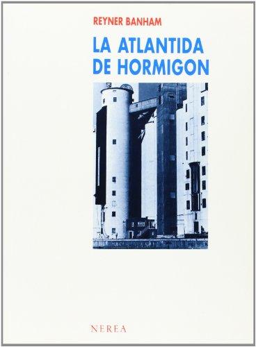 la-atlantida-de-hormigon-arquitectura