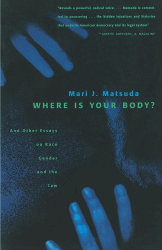 Where Is Your Body?: And Other Essays on Race, Gender,...