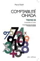 Comptabilité Ohada - tome 3 : comptabilité des sociétés