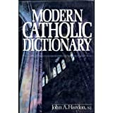 Modern Catholic Dictionary (0385121628) by Hardon, John