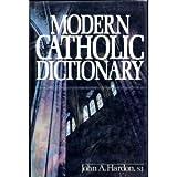 Modern Catholic Dictionary (0385121628) by Hardon, John